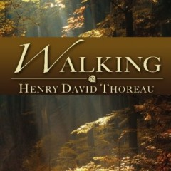 henry david thoreau essay on walking